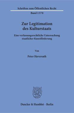 Zur Legitimation des Kulturstaats. von Haversath,  Peter