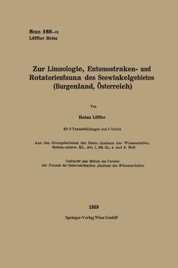 Zur Limnologie, Entomostraken- und Rotatorienfauna des Seewinkelgebietes (Burgenland, Österreich) von Löffler,  Heinz