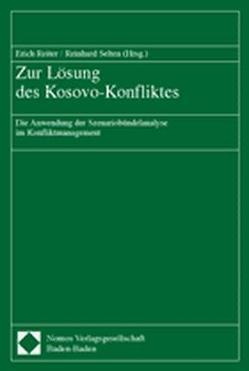 Zur Lösung des Kosovo-Konfliktes von Reiter,  Erich, Selten,  Reinhard