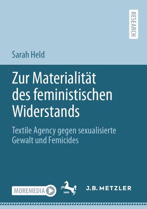Zur Materialität des feministischen Widerstands von Held,  Sarah