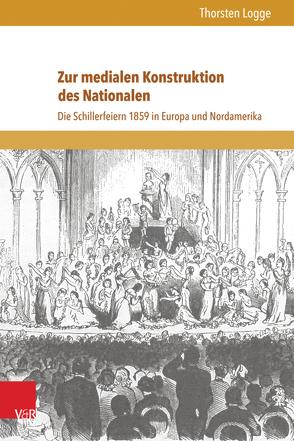 Zur medialen Konstruktion des Nationalen von Logge,  Thorsten, Neumann,  Birgit, Reulecke,  Jürgen