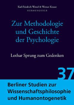 Zur Methodologie und Geschichte der Psychologie von Krause,  Werner, Wessel,  Karl-Friedrich