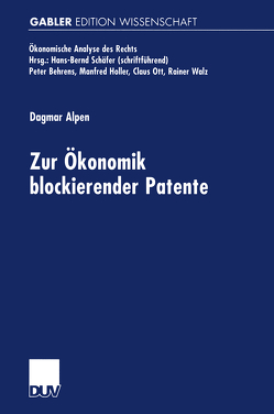Zur Ökonomik blockierender Patente von Alpen,  Dagmar