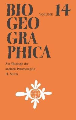 Zur Ökologie der andinen Paramoregion von Sturm,  H.