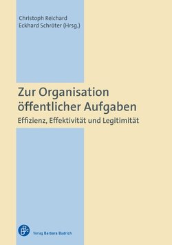 Zur Organisation öffentlicher Aufgaben von Reichard,  Christoph, Schroeter,  Eckhard