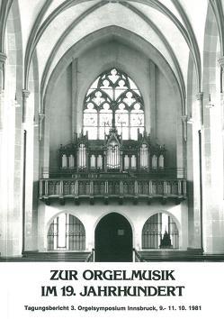 Zur Orgelmusik im 19. Jahrhundert von Edler,  Arnfried, Kraus,  Eberhard, Riedel,  Friedrich W, Salmen,  Walter