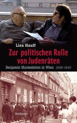 Zur politischen Rolle von Judenräten von Hauff,  Lisa