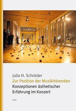 Zur Position der Musikhörenden von Schröder,  Julia H.