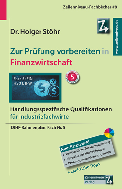 Zur Prüfung vorbereiten in Finanzwirtschaft von Stöhr,  Holger