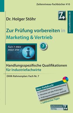 Zur Prüfung vorbereiten in Marketing & Vertrieb von Stöhr,  Holger