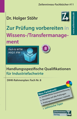 Zur Prüfung vorbereiten in Wissens-/Transfermanagement von Stöhr,  Holger