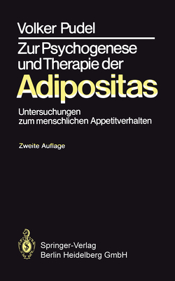 Zur Psychogenese und Therapie der Adipositas von Pudel,  Volker