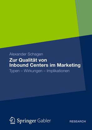 Zur Qualität von Inbound Centers im Marketing von Schagen,  Alexander