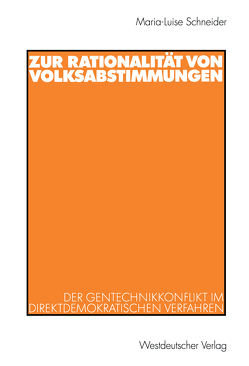 Zur Rationalität von Volksabstimmungen von Schneider,  Maria-Luise