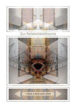 Zur Relativitätstheorie von Albert,  Helfried