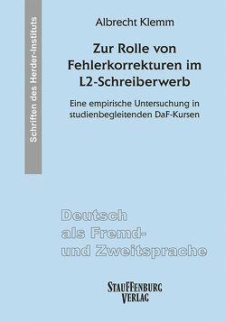 Zur Rolle von Fehlerkorrekturen im L2-Schreiberwerb von Klemm,  Albrecht