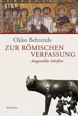 Zur römischen Verfassung von Avenarius,  Martin, Behrends,  Okko, Möller,  Cosima