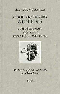 Zur Rückkehr des Autors von Schmidt-Grépály,  Rüdiger