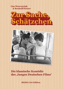 Zur Sache, Schätzchen von Keiner,  Reinhold, Wawrzyniak,  Lisa