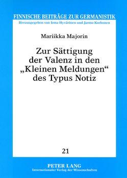 Zur Sättigung der Valenz in den «Kleinen Meldungen» des Typus Notiz von Majorin,  Mariikka