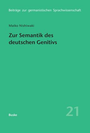 Zur Semantik des deutschen Genitivs von Nishiwaki,  Maiko