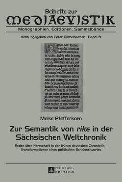 Zur Semantik von «rike» in der Sächsischen Weltchronik von Pfefferkorn,  Meike