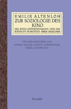 Zur Soziologie des Kino von Altenloh,  Emilie, Loiperdinger,  Martin, Schlüpmann,  Heide