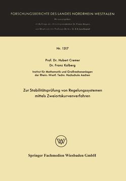 Zur Stabilitätsprüfung von Regelungssystemen mittels Zweiortskurvenverfahren von Cremer,  Hubert, Kolberg,  Franz