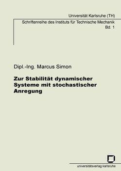 Zur Stabilität dynamischer Systeme mit stochastischer Anregung von Simon,  Marcus