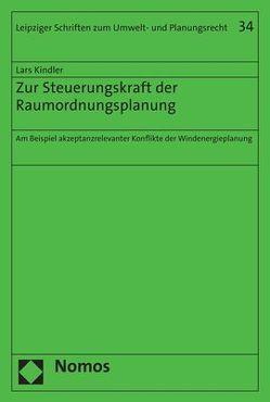 Zur Steuerungskraft der Raumordnungsplanung von Kindler,  Lars