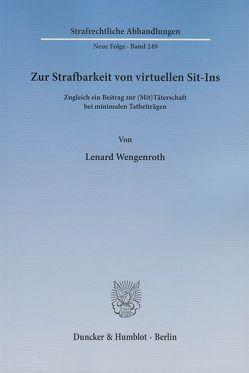 Zur Strafbarkeit von virtuellen Sit-Ins. von Wengenroth,  Lenard