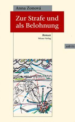 Zur Strafe und als Belohnung von Rothmeier,  Christa, Zonová,  Anna