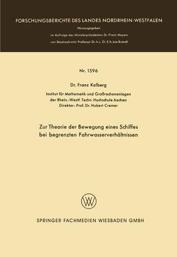 Zur Theorie der Bewegung eines Schiffes bei begrenzten Fahrwasserverhältnissen von Kolberg,  Franz