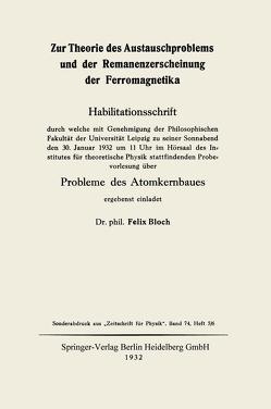 Zur Theorie des Austauschproblems und der Remanenzerscheinung der Ferromagnetika von Bloch,  Felix