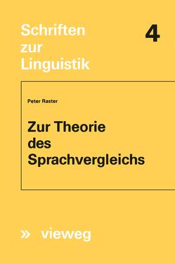 Zur Theorie des Sprachvergleichs von Raster,  Peter