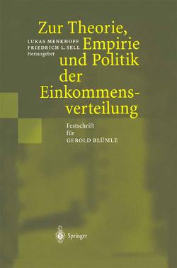 Zur Theorie, Empirie und Politik der Einkommensverteilung von Menkhoff,  Lukas, Sell,  Friedrich L.