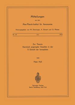 Zur Theorie Thermisch Angeregter Gezeiten in der E-Schicht der Ionosphäre von Holl,  P.