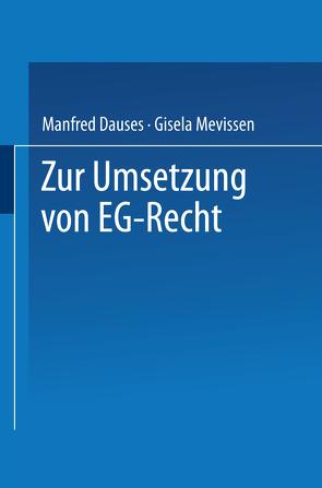 Zur Umsetzung von EG-Recht von Dauses,  Manfred A.