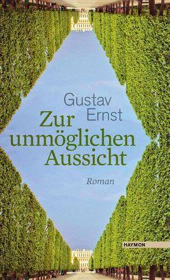 Zur unmöglichen Aussicht von Ernst,  Gustav