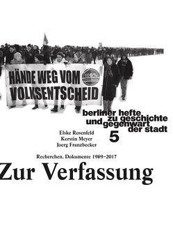 Zur Verfassung Recherchen, Dokumente 1989–2017