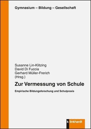 Zur Vermessung von Schule von DiFuccia,  David, Lin-Klitzing,  Susanne, Müller-Frerich,  Gerhard