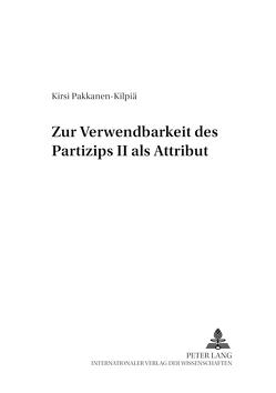 Zur Verwendbarkeit des Partizips II als Attribut von Pakkanen-Kilpiä,  Kirsi