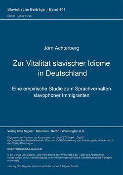 Zur Vitalität slavischer Idiome in Deutschland von Achterberg,  Jörn