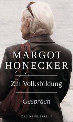 Zur Volksbildung von Honecker,  Margot