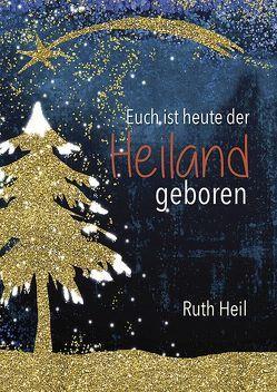 Zur Weihnacht von Heil,  Ruth