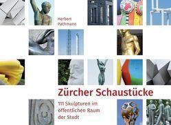 Zürcher Schaustücke von Pachmann,  Herbert