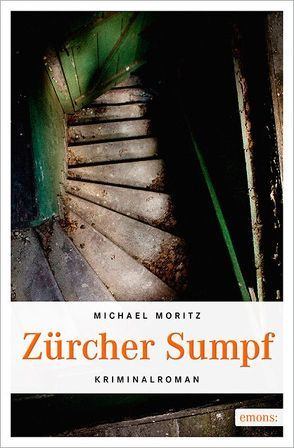 Zürcher Sumpf von Moritz,  Michael