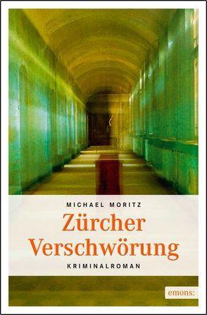 Zürcher Verschwörung von Moritz,  Michael