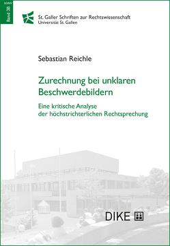 Zurechnung bei unklaren Beschwerdebildern von Reichle,  Sebastian
