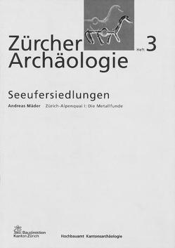 Zürich-Alpenquai I: Die Metallfunde von Mäder,  Andreas